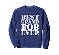 Ever Funny Grandpa Meme Quote Shirts Sweatshirt Navy