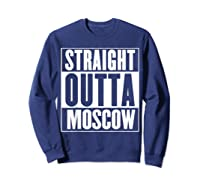 Straight Outta Moscow Shirts Sweatshirt Navy