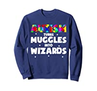 Autism Turns Muggles In To Wizards Autism Awareness Puzzle Shirts Sweatshirt Navy