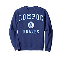 Lompoc High School Braves C1 Shirts Sweatshirt Navy