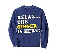 Relax Funny Singer Shirt Job Gift Lazyday Sweatshirt Navy