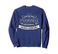 O'donnell Original Irish Legend O'donnell Irish Family Name Shirts Sweatshirt Navy