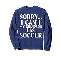 Grandpa Grandma | My Grandson Has Soccer T-shirt Sweatshirt Navy