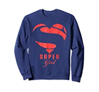 Super Girl Superhero Girl Gift Mother Father Day Shirts Sweatshirt Navy