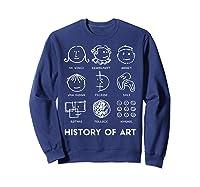 History Of Art For Teas, Students, S, Love Art T-shirt Sweatshirt Navy