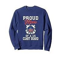 Proud Us Coast Guard Mom Shirts Sweatshirt Navy