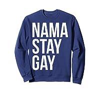 Namaste Gay Lgbt Pride Parade T Shirt Sweatshirt Navy