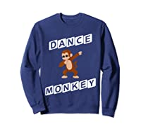 Dance Monkey T-shirt Sweatshirt Navy