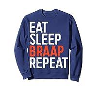 Eat Sleep Braap Repeat Bicycle Motocross Gift Shirts Sweatshirt Navy