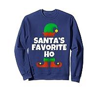 Santa's Favorite Ho Funny Family Christmas Gift T-shirt Sweatshirt Navy