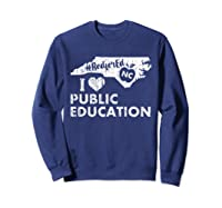Nc Red For Ed - North Carolina Tea Love T-shirt Sweatshirt Navy