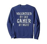 Volunteer By Day Gamer By Night Premium T-shirt Sweatshirt Navy
