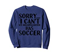 Grandpa Grandma | My Granddaughter Has Soccer T-shirt Sweatshirt Navy