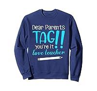 Last Day School Shirt Teas Funny Tag Parents Love Tshirt Sweatshirt Navy