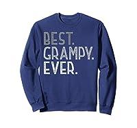 Best Grampy Ever Fathers Day Gifts From Grandchildren Grampy Shirts Sweatshirt Navy