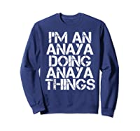 Anaya Funny Surname Family Tree Birthday Reunion Gift Idea T-shirt Sweatshirt Navy