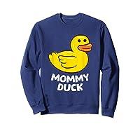 Funny Mommy Duck Rubber Duck T-shirt Sweatshirt Navy