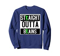 Straight Out Of Brains Funny Zombie Halloween Shirts Sweatshirt Navy