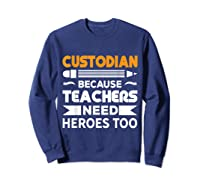 School Custodian Funny T-shirt Sweatshirt Navy