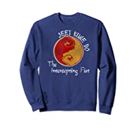 Jeet Kune Do Martial Arts Funny Intercepting Fist T-shirt Sweatshirt Navy