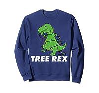 Tree Rex Christmas T Rex Dinosaur Christmas Gift Shirts Sweatshirt Navy