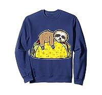 Funny Sloth Tacos Tuesday Cinco De Mayo Drink Gift Shirts Sweatshirt Navy