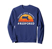 Teach Love Inspire Red For Ed Massachusetts Tea Shirts Sweatshirt Navy