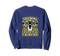 Viking Training For Ragnarok Gym Shirts Sweatshirt Navy