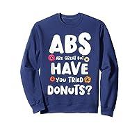 Diet Gift For Him But Doughnut Donut Lover S Foodie Shirts Sweatshirt Navy