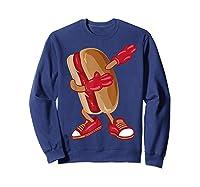 Dabbing Hot Dog Shirt   Cool American Hot Dog Sandwich Gift Sweatshirt Navy