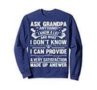 Ask Grandpa Anything Fathers Day Funny Gift T-shirt Sweatshirt Navy