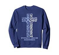 Stomach Cancer Awareness - I Can Do All Things T-shirt Sweatshirt Navy