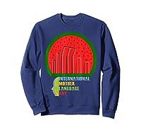 International Mother Language Day Bangladeshi Hero Gift Shirts Sweatshirt Navy