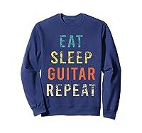 Retro Eat Sleep Guitar Repea Player Tea Rock Band Shirts Sweatshirt Navy