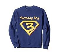 3rd Birthday Boy Gift Super Hero T-shirt Sweatshirt Navy