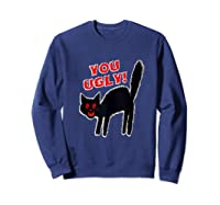 Funny Halloween Scary Black Cat Horror Gift Creepy Black Cat Shirts Sweatshirt Navy