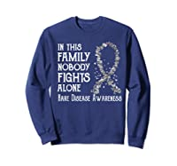 In This Family Nobody Fights Alone Rare Disease T-shirt Sweatshirt Navy