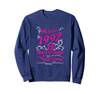 October 1992 28th Birthday Gift 28 Years Of Being Awesome Shirts Sweatshirt Navy