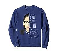 Ruth Bader Ginsburg Rbg Belong In All Places Shirts Sweatshirt Navy