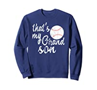 That's My Grandson Mom Baseball Shirts Sweatshirt Navy