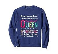 18 Years Birthday Girls 18th Birthday Queen September 2002 Shirts Sweatshirt Navy
