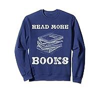 Read More Books English Tea School Reading Gift Shirts Sweatshirt Navy