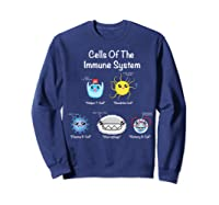 Immune System Cells Biology Cell Science Humor Immunologist Shirts Sweatshirt Navy