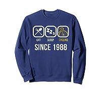 Eat Sleep Cycling Since 1988 T-shirt 30th Birthday Gift Tee Sweatshirt Navy