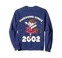 Awesome Since 2002 Ballerina Unicorn Birthday Rainbow Girls T-shirt Sweatshirt Navy