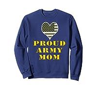 Proud Army Mom Shirts Sweatshirt Navy