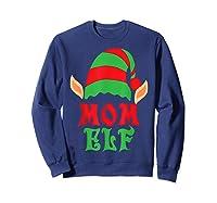 Christmas Mom Elf T Shirt Family Pajamas Xmas Mother Elves T-shirt Sweatshirt Navy