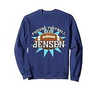 Future Football Star Jensen Birthday Boy Name Shirts Sweatshirt Navy