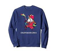 Firefightercorn Funny Unicorn As Firefighter Shirts Sweatshirt Navy