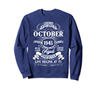 Vintage October 1945 75th Birthday Gifts For 75 Years Old Shirts Sweatshirt Navy